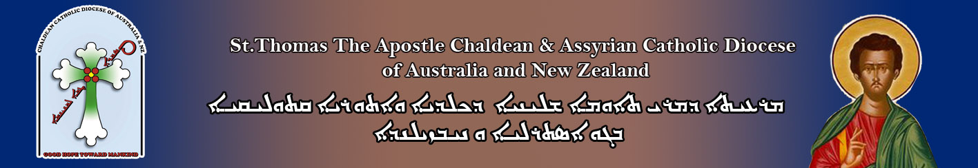 St Thomas The Apostle Chaldean & Assyrian Catholic Diocese of AUS & NZ